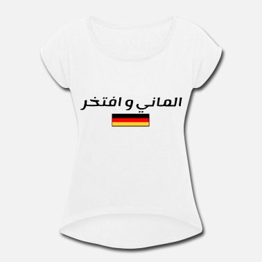 Frankfurt I am German and proud in arabic language (Flag) - Women's Rolled Sleeve T-Shirt