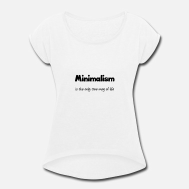 Minimalism (black) - Women's Rolled Sleeve T-Shirt