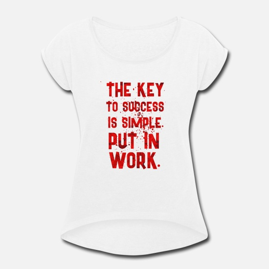 Birthday T-Shirts - THE KEY - Women's Rolled Sleeve T-Shirt white