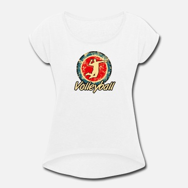 Smash Volleyball Volleyball Volleyballplayer retro - Women's Roll Cuff T-Shirt