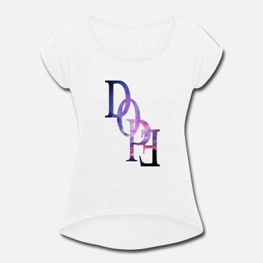Doping DOPE - Women's Rolled Sleeve T-Shirt