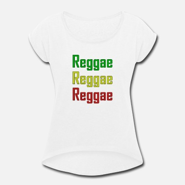 Cannabis Reggae - Women's Rolled Sleeve T-Shirt