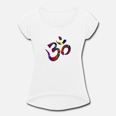 Goa Psy Trance Om meditation goa psytrance t-shirt - Women's Rolled Sleeve T-Shirt