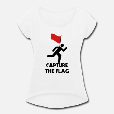 Ctf CTF - Capture the Flag - Women's Rolled Sleeve T-Shirt
