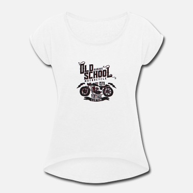 Motorcycle Old School Old School Vintage Motorcycle - Women's Roll Cuff T-Shirt