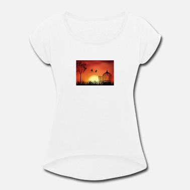 Free Bird Cage released to sunset - Women's Roll Cuff T-Shirt