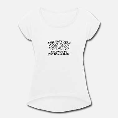 Fathers Day Fathers Day - Women's Rolled Sleeve T-Shirt