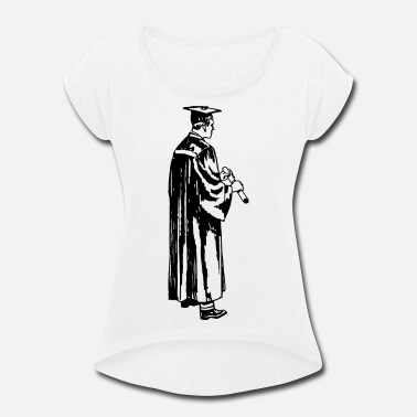 Gown Academic gown - Women's Rolled Sleeve T-Shirt