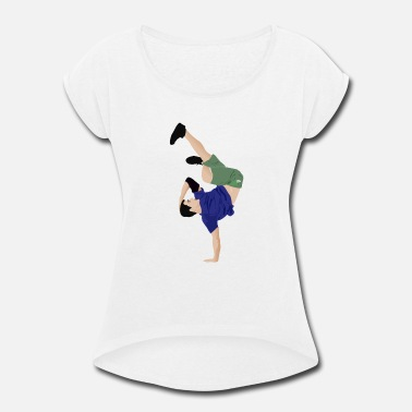 Break Dance Break Dancing - Women's Roll Cuff T-Shirt