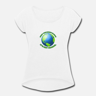 Clean Keep the earth clean - Women's Rolled Sleeve T-Shirt