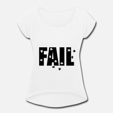 Playing Puzzles FAIL PUZZLE - Women's Roll Cuff T-Shirt