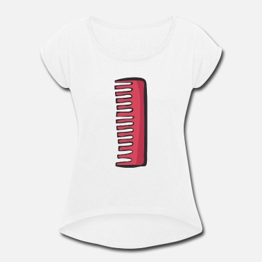 Comb comb - Women's Rolled Sleeve T-Shirt