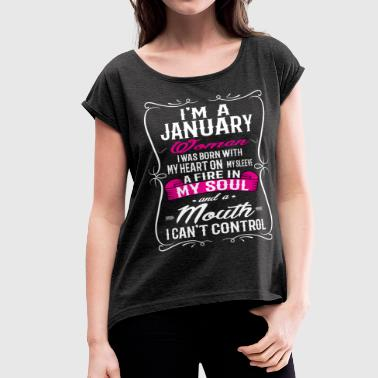 January Quotes JANUARY WOMAN - Women's Roll Cuff T-Shirt
