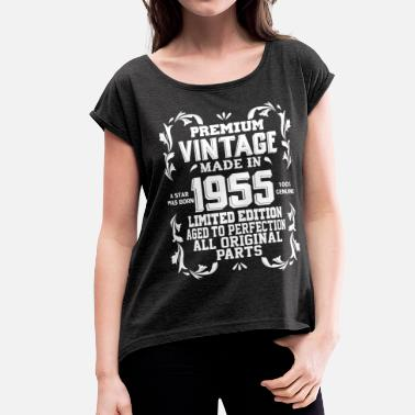 Premium Vintage Made In 1955 Premium Vintage 1955 - Women's Roll Cuff T-Shirt