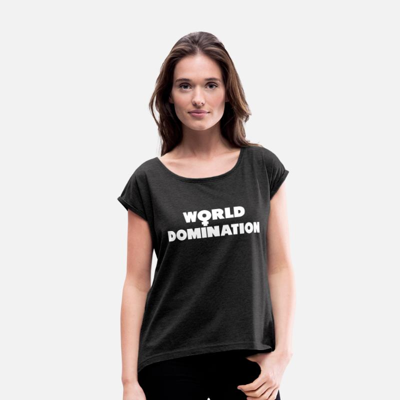 World Domination T-Shirts - World domination - Women's Rolled Sleeve T-Shirt heather black