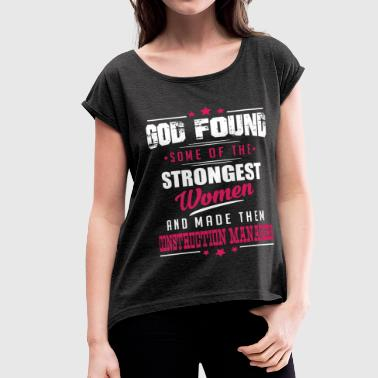 Construction Managers - Women's Roll Cuff T-Shirt