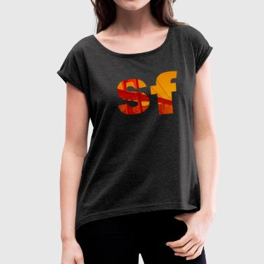 san francisco - Women's Roll Cuff T-Shirt
