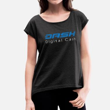 Cash Dash Digital Cash - Women's Rolled Sleeve T-Shirt