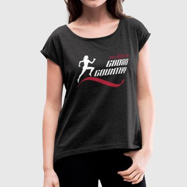 Cross Country Team Cross country - Women's Roll Cuff T-Shirt