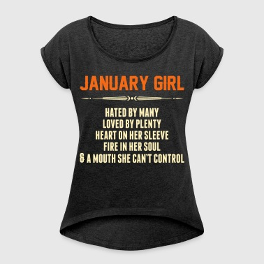 January Girl Hated By Many - Women's Roll Cuff T-Shirt