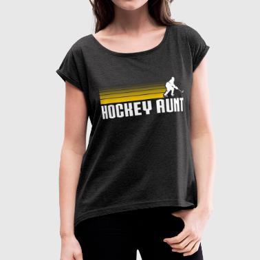Hockey Auntie - Women's Roll Cuff T-Shirt