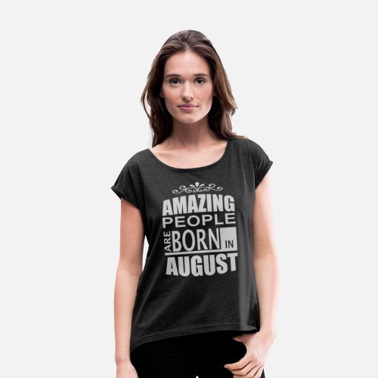 August T-Shirts - Born in August. - Women's Rolled Sleeve T-Shirt heather black