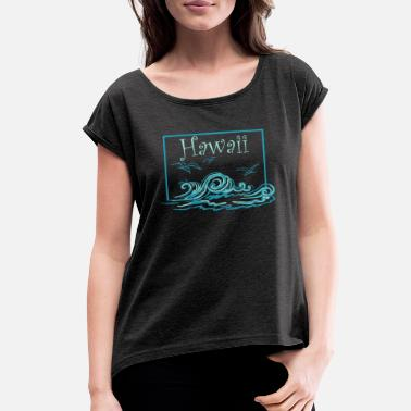 Souvenir Hawaii Waves and Seagulls Souvenir Design - Women's Rolled Sleeve T-Shirt