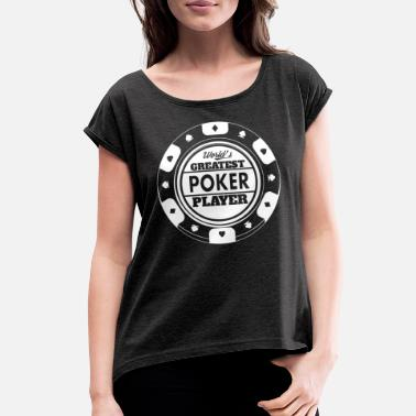 Pik Funny Poker Face Ace Bluff Texas Holdem Gift - Women's Rolled Sleeve T-Shirt