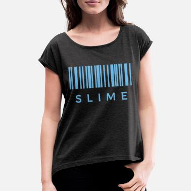 Slime - Women's Rolled Sleeve T-Shirt