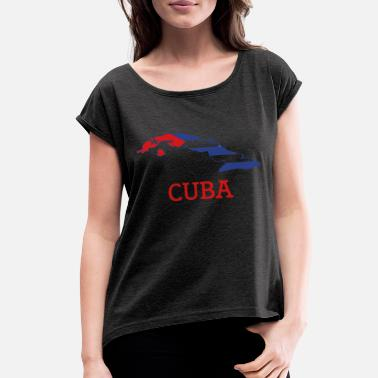 Cuba cuba - Women's Rolled Sleeve T-Shirt