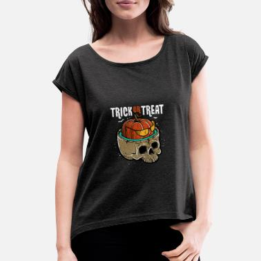 Trick Or Treat - Women's Rolled Sleeve T-Shirt