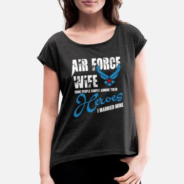 Wife Superhero Air Force Wife T Shirt - Women's Rolled Sleeve T-Shirt