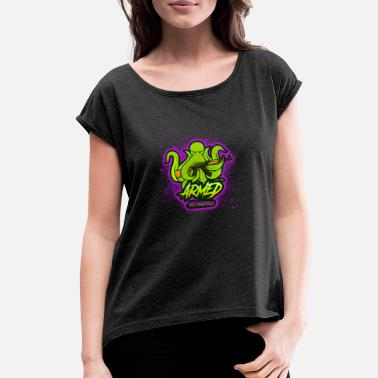 Dank Armed and Dangerous Kraken - Glocktopus - Women's Rolled Sleeve T-Shirt
