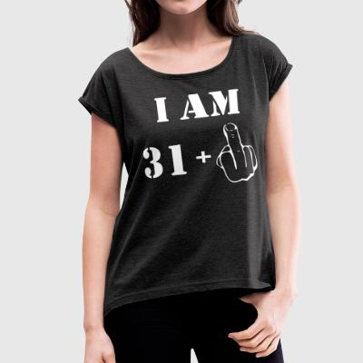 32nd Birthday T Shirt 31 + 1 Made in 1985 - Women's Roll Cuff T-Shirt