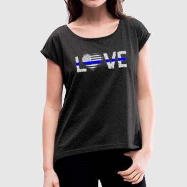 Love - Blue Line - Women's Roll Cuff T-Shirt