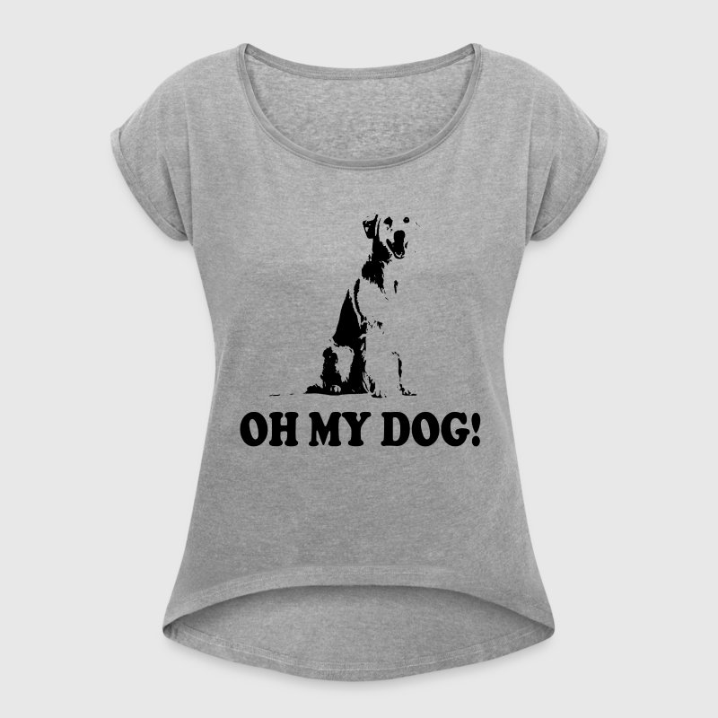 OH MY DOG! ANIMAL LOVERS PAWS - Women's Roll Cuff T-Shirt