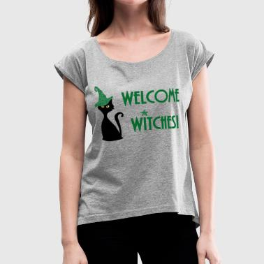witches welcome with funny witchy wicca cat - Women's Roll Cuff T-Shirt