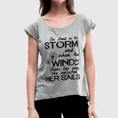 Cystic Fibrosis She stood in the storm - Women's Roll Cuff T-Shirt