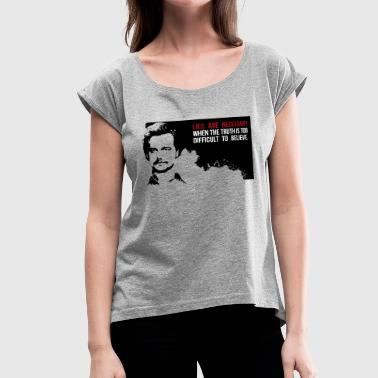 Pablo Lies are necessary - Women's Roll Cuff T-Shirt
