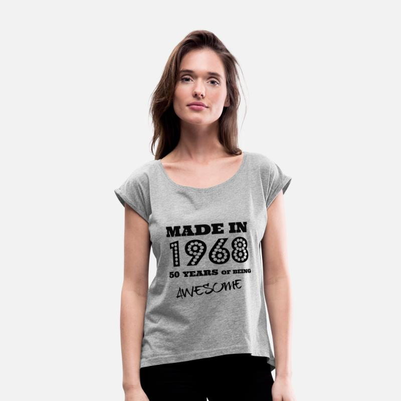 Birthday T-Shirts - Made in 1968 50th bday - Women's Rolled Sleeve T-Shirt heather gray