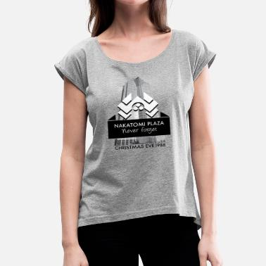 Nakatomi Plaza Never Forget Nakatomi Plaza Christmas Eve 1988  - Women's Roll Cuff T-Shirt