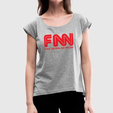 Fake News Network - Women's Roll Cuff T-Shirt