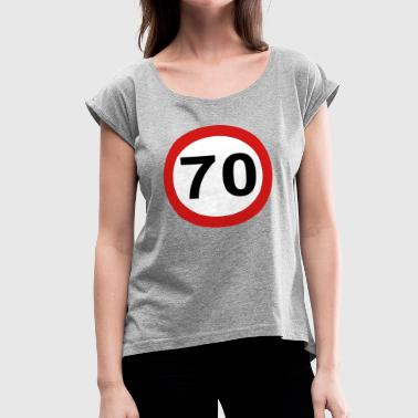70 - Women's Roll Cuff T-Shirt