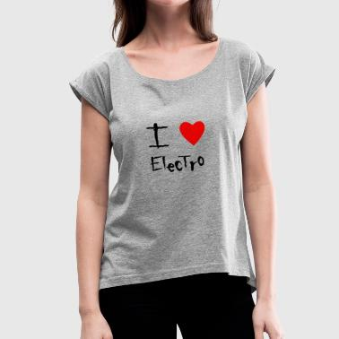 Electro - Women's Roll Cuff T-Shirt