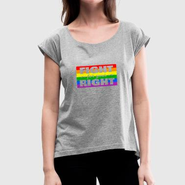 Flag Friends LGBT colorful flag love gift homosexuals friends - Women's Roll Cuff T-Shirt