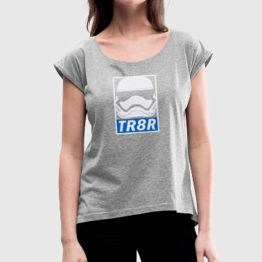 Traitor - Women's Roll Cuff T-Shirt