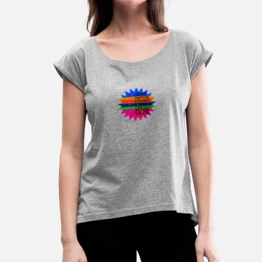 Created To Create CREAT - Women's Roll Cuff T-Shirt