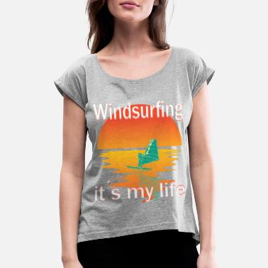 Balearic Islands Windsurfing is my life gift sun - Women's Rolled Sleeve T-Shirt