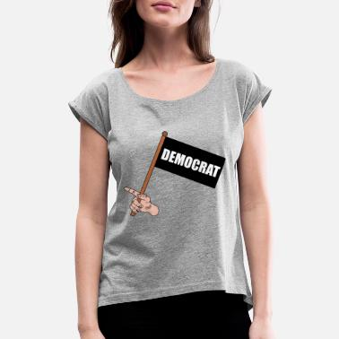 Party DEMOCRAT - Women's Rolled Sleeve T-Shirt