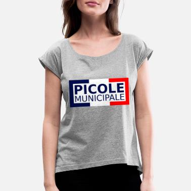 Picole picole municipale - Women's Rolled Sleeve T-Shirt